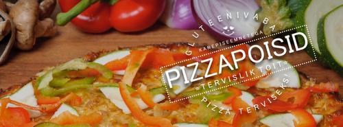Terviseks! pizza Pizzapoisid Tallinna